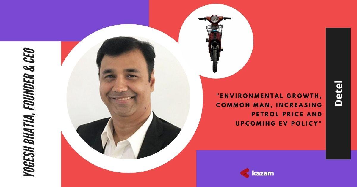 Yogesh Bhatia, Founder & CEO - Detel India